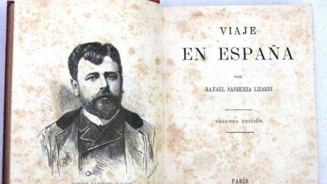 Rafael Sanhueza Lizardi y su libro de viaje